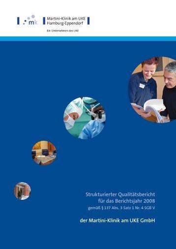 Strukturierter Qualitätsbericht für das Berichtsjahr 2008 der Martini ...