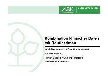 Kombination klinischer Daten mit Routinedaten - QMR Kongress