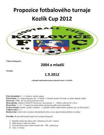 Propozice fotbalového Kozlík Cup 2012 - FC Kozlovice