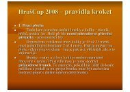 HrušCup 2008 - pravidla kroket