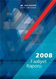 Faaliyet Raporu 2008 - AXA Sigorta