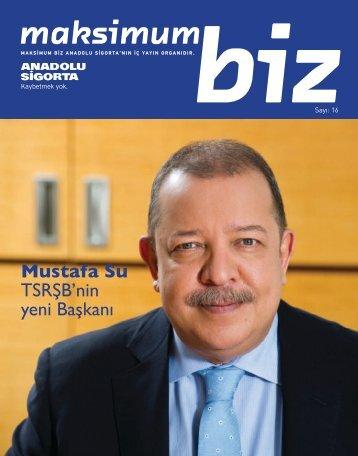 Mustafa Su TSRđB'nin yeni Baēkanı - Anadolu Sigorta