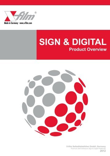 """Product Overview Sign & Digital - """"X-film"""" Selbstklebefolien GmbH"""