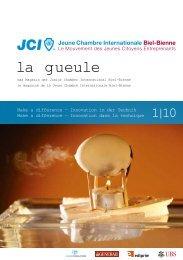 la gueule - Junior Chamber Biel-Bienne