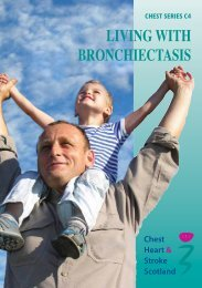 LIVING WITH BRONCHIECTASIS - Chest Heart & Stroke Scotland