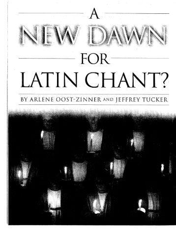 A New Dawn for Latin Chant? - St. Cecilia Schola Cantorum