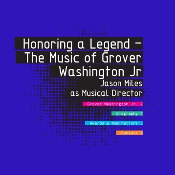 Honoring a Legend - The Music of Grover Washington Jr - Jason Miles