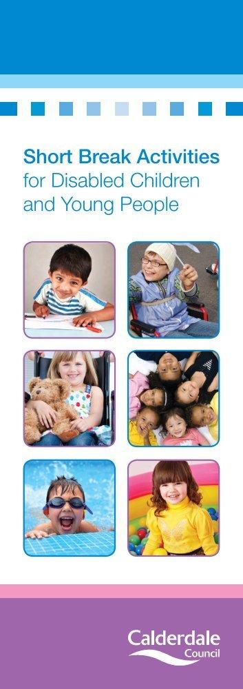 Short break activities for disabled children - Calderdale Council