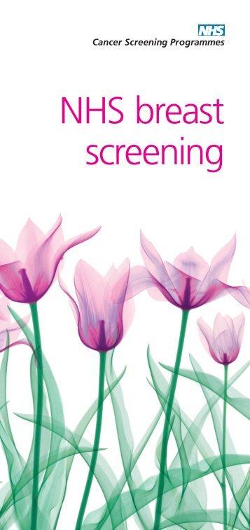 NHS breast screening (PDF) - NHS Cancer Screening Programmes