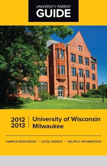 GUIDE 2012 2013 University of Wisconsin ... - UW-Milwaukee