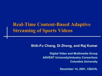 Real-Time Content-Based Adaptive Streaming of Sports Videos
