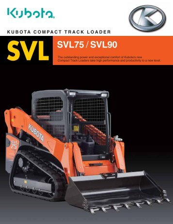 to download the SVL75 brochure. - Kubota Canada