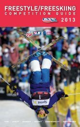 2013 USSA FreeStyle / FreeSKIING competItIoN GUIde - US Ski Team