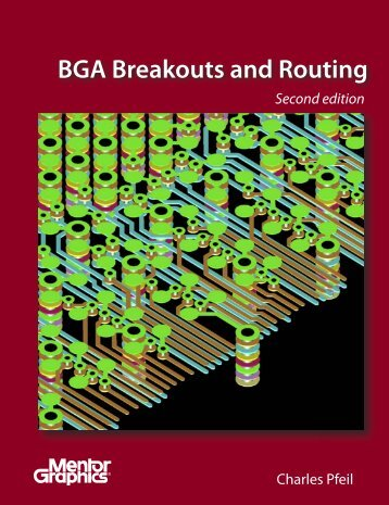 Ball Grid Array (BGA) Breakouts, Second Edition