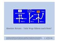 Absolute Return – Viele Wege führen nach Rom? - Landesbank Baden ...