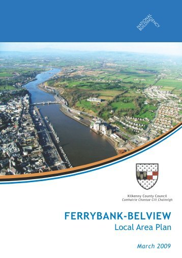 Ferrybank/Belview Local Area Plan (49MB) - Kilkenny County Council