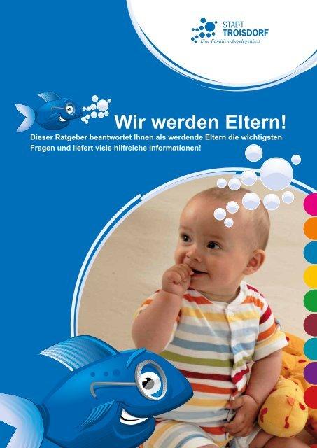 Wir werden Eltern! (5,75 MB) - Stadt Troisdorf