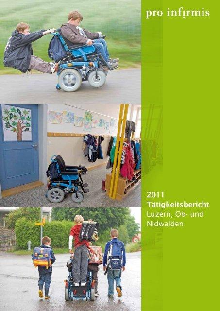 2011 Tätigkeitsbericht Luzern, Ob- und Nidwalden - Pro Infirmis