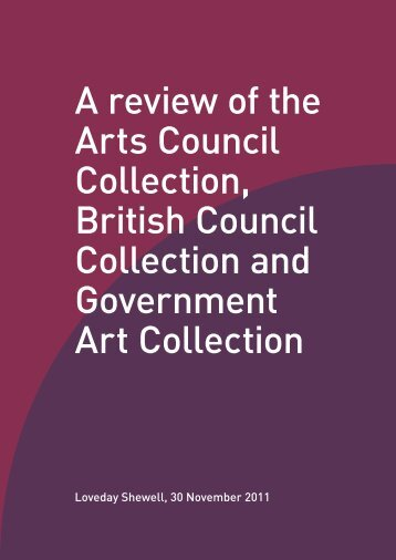 Report: A review of the Arts Council Collection, British Council ...