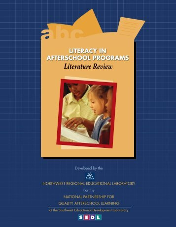 Literacy in Afterschool Programs - Literature Review - SEDL