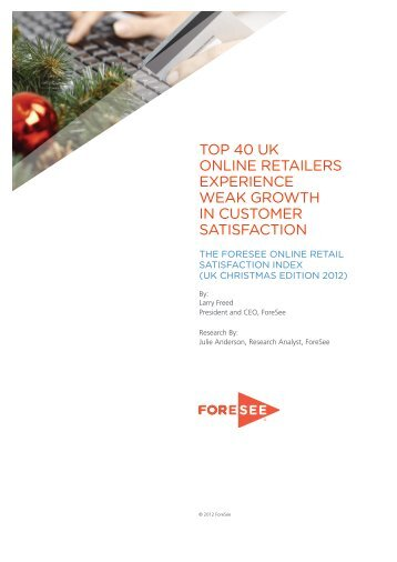 TOP 40 UK ONLINE RETAILERS EXPERIENCE ... - ForeSee Results