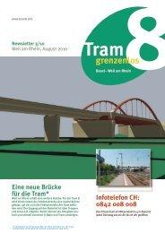 Infotelefon CH: 0842 008 008 Eine neue Brücke für die Tram*