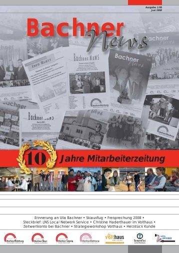 10 Jahre Mitarbeiterzeitung - Bachner Elektro GmbH & Co. KG