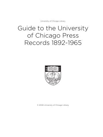 Guide to the University of Chicago Press Records 1892-1965