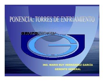 ING. MARIO RUY HERNÁNDEZ GARCÍA GERENTE GENERAL