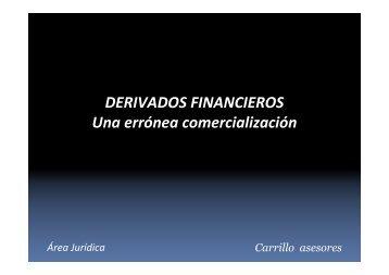 DERIVADOS FINANCIEROS Una errónea comercialización