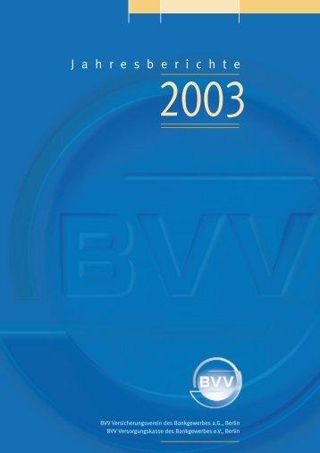 BVV Jahresberichte 2003
