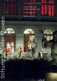 Geschäftsbericht 2004 - Naturmuseum St.Gallen