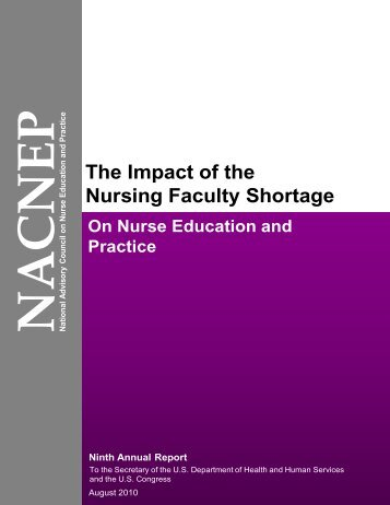 The Impact of the Nursing Faculty Shortage - HRSA