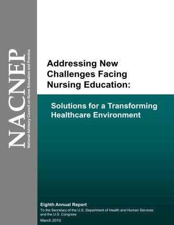 Addressing New Challenges Facing Nursing Education ... - HRSA