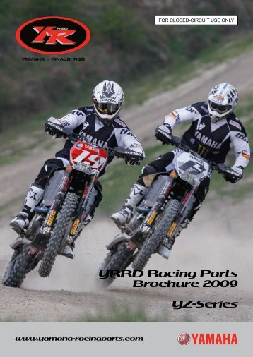 YRRD Racing Parts Brochure 2009 YZ-Series - Yamaha ...