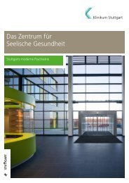 Das Zentrum für Seelische Gesundheit - Klinikum Stuttgart