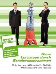 Neue Lernwege durch Schülerunternehmen - Deutsche Kinder und ...