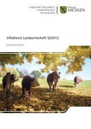 Infodienst Landwirtschaft 5/2012 - Sächsisches Staatsministerium ...