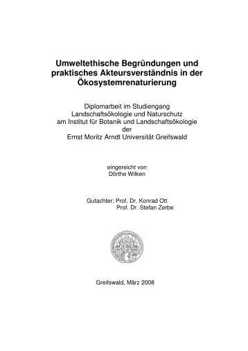Umweltethische Begründungen und praktisches Akteursverständnis ...