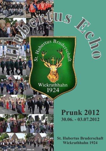 Hubertusecho 2012 - St. Hubertus Bruderschaft Wickrathhahn eV