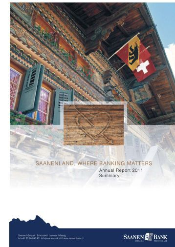 Annual report 2011 - Saanen Bank