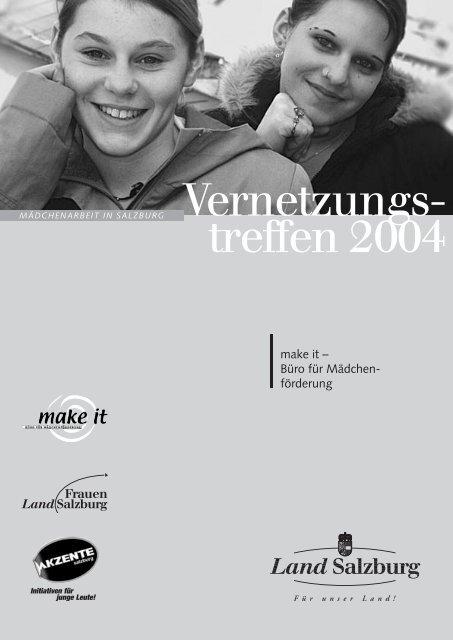 Vernetzungs- treffen 2004 - Akzente Salzburg