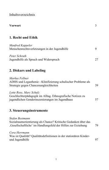 Inhaltsverzeichnis 1. Recht und Ethik 2. Diskurs und Labeling 3 ...