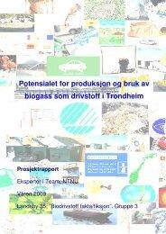 Potensialet for produksjon og bruk av biogass som - NTNU