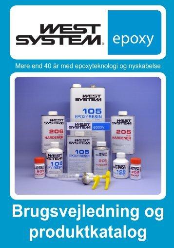 Brugsvejledning og produktkatalog - WEST SYSTEM Epoxy