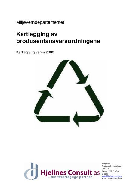 Kartlegging av produsentansvarsordningene - Avfall Norge