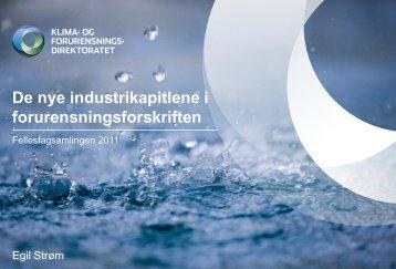 De nye industrikapitlene i forurensningsforskriften