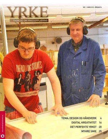 tema: design og håndverk 4 digital kreativitet 16 det perfekte yrket ...
