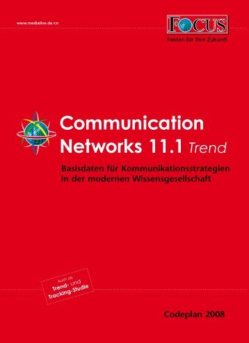 Communication Networks 11.1 Trend - FOCUS MediaLine