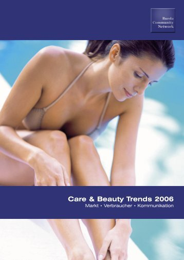 Care & Beauty Trends 2006 - burda-advertising-center.com